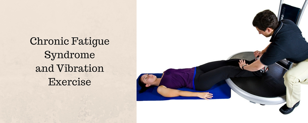 vibration-exercise-for-chronic-fatigue-syndrome