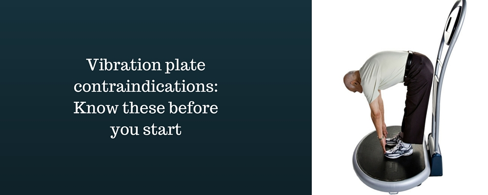 vibration-plate-contraindications